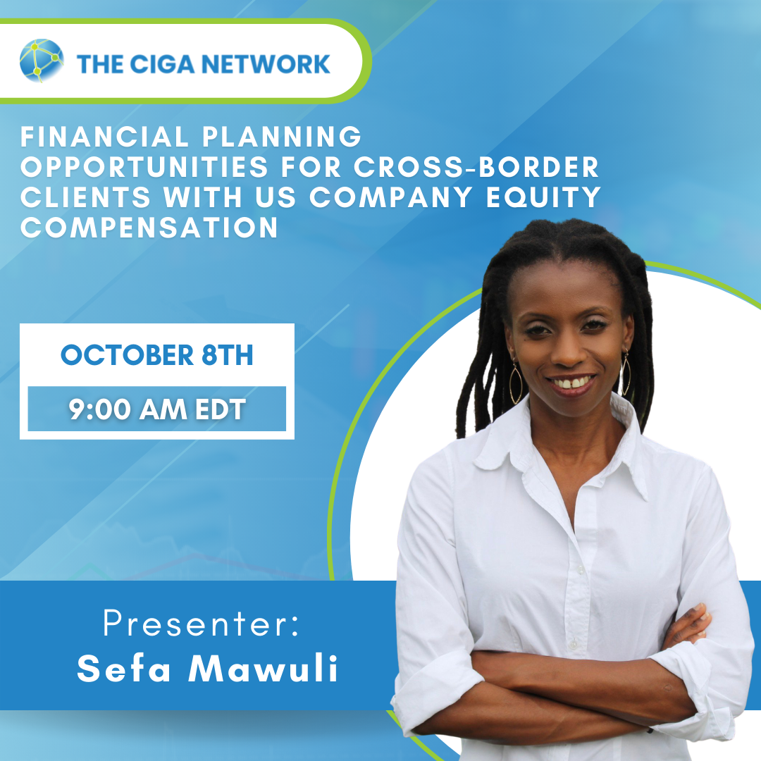Financial Planning Opportunities for Cross-border Clients with US Company Equity