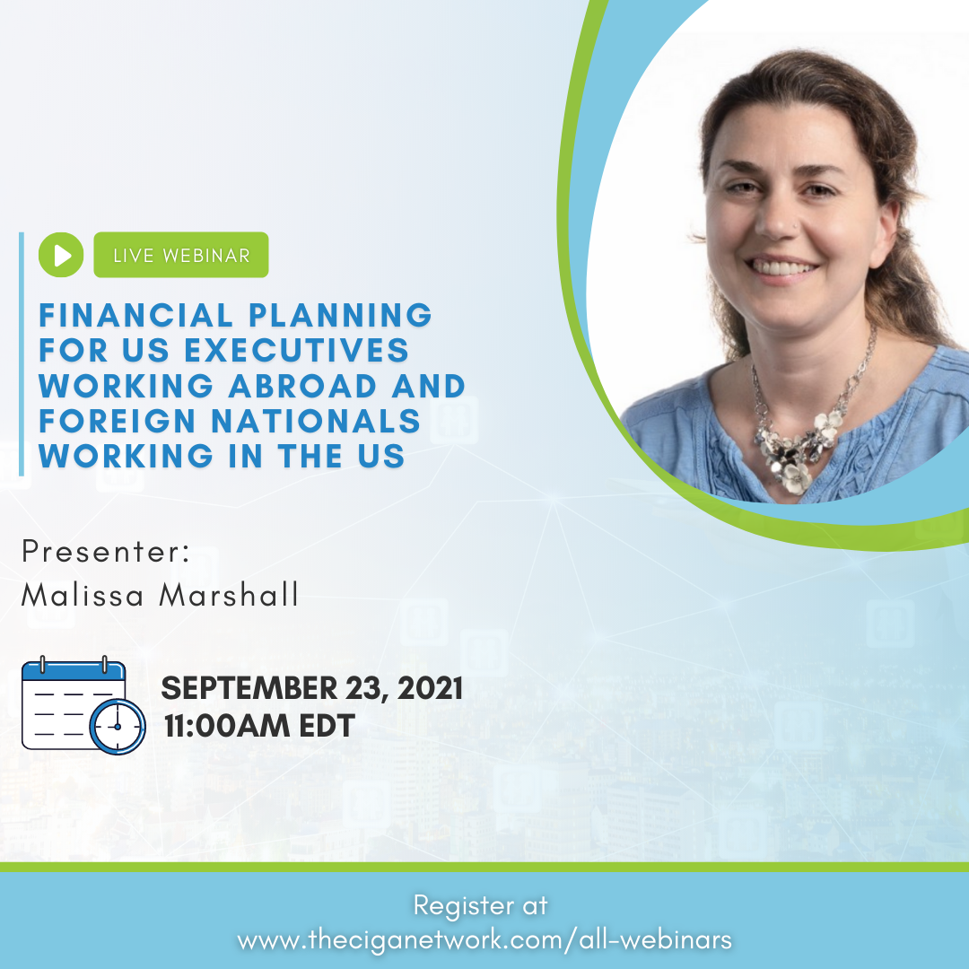 Financial Planning for US Executives working abroad and Foreign Nationals working in the US